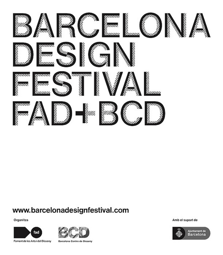 """""""Barcelona Design Festival, un gran evento impulsado por BCD, el FAD y el Ayuntamiento de Barcelona, que pretende situar a Barcelona como capital internacional del diseño.""""  Preparados para la inauguración de la BCN Design Week Barcelona Design Festival 2012 1"""